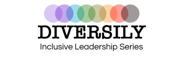 Inclusive Leadership Series